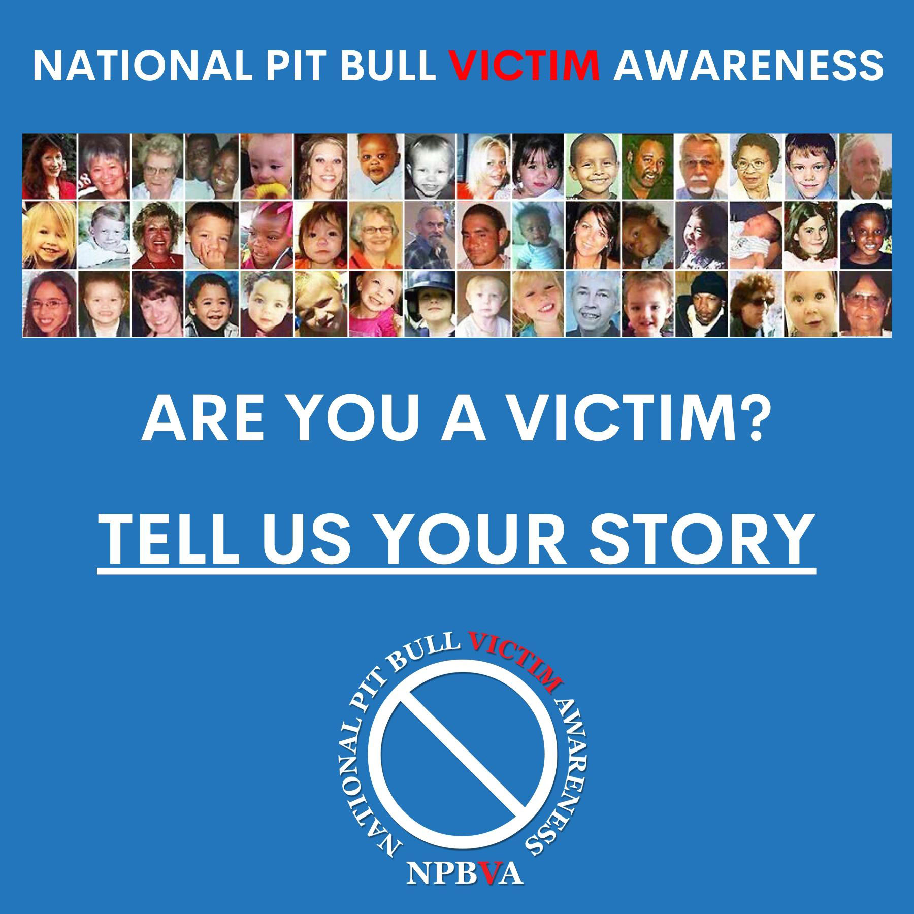 If you are a victim of pit bulls, tell us your story